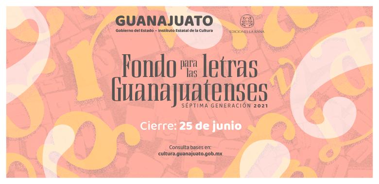 FONDO-PARA-LAS-LETRAS-GUANAJUATENSES_SLIDE